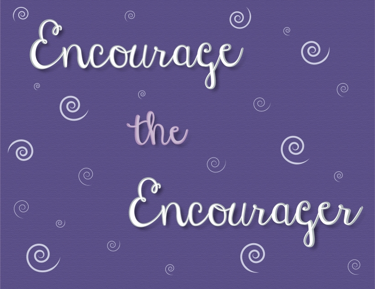 encourage the encourager